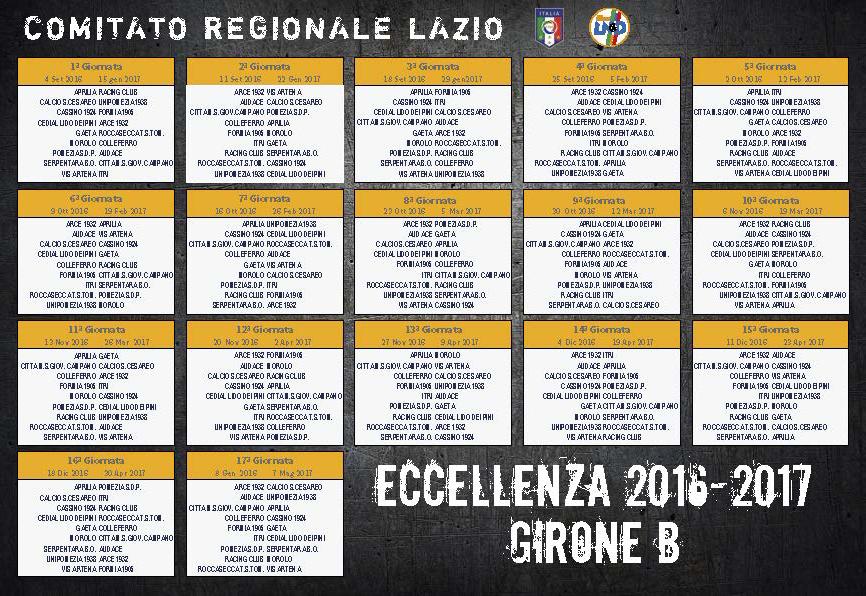 Calendario Eccellenza Girone B.Calcio Calendari Eccellenza Girone B E Promozione 2016 2017
