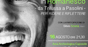 """""""Da Trilussa a Pasolini"""", nell'area archeologica di Caposele la serata in romanesco con Davis Tagliaferro"""