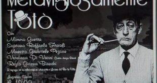 """Gaeta, """"Meravigliosamente Totò"""": tributo a grande artista napoletano. Diretto da Gianna Bianchi"""