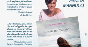 """""""Nata dal Piombo"""", sabato 21 luglio l'incontro con i lettori dell'autrice gaetana Simona Mannucci"""