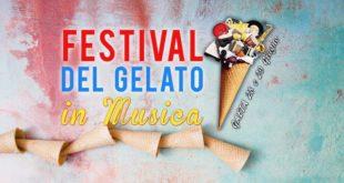 """Ritorna il """"Festival del Gelato in Musica"""" con le sue note ed i suoi sapori!"""