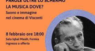 """Formia, """"Parole oltre lo schermo"""": suoni e immagini nel cinema di Visconti"""