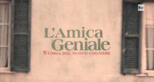 """""""L'Amica Geniale 2"""", ascolti boom per la fiction girata a Gaeta"""